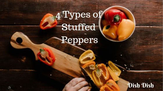 4 Types of Stuffed Peppers with Recipes
