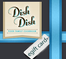 Dish Dish Online Cookbook Gift Card, organize recipes online, online recipe organizer app, recipe organizer, dish dish, digitize recipes online