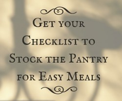 free checklist for stocking pantry, easy dinners