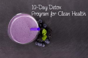 10 day detox program, detox diet, healthy recipes
