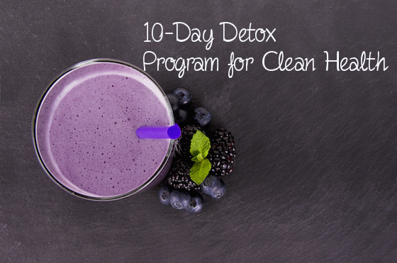 10 day detox program, detox diet, healthy recipes