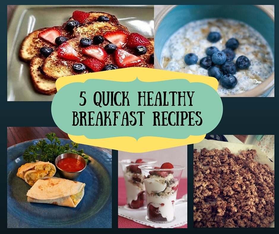5 quick healthy breakfast recipes