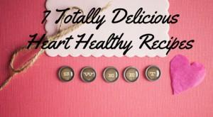 7 heart healthy dinner recipes