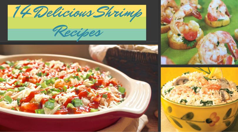 14 delicious shrimp recipes, seafood recipes