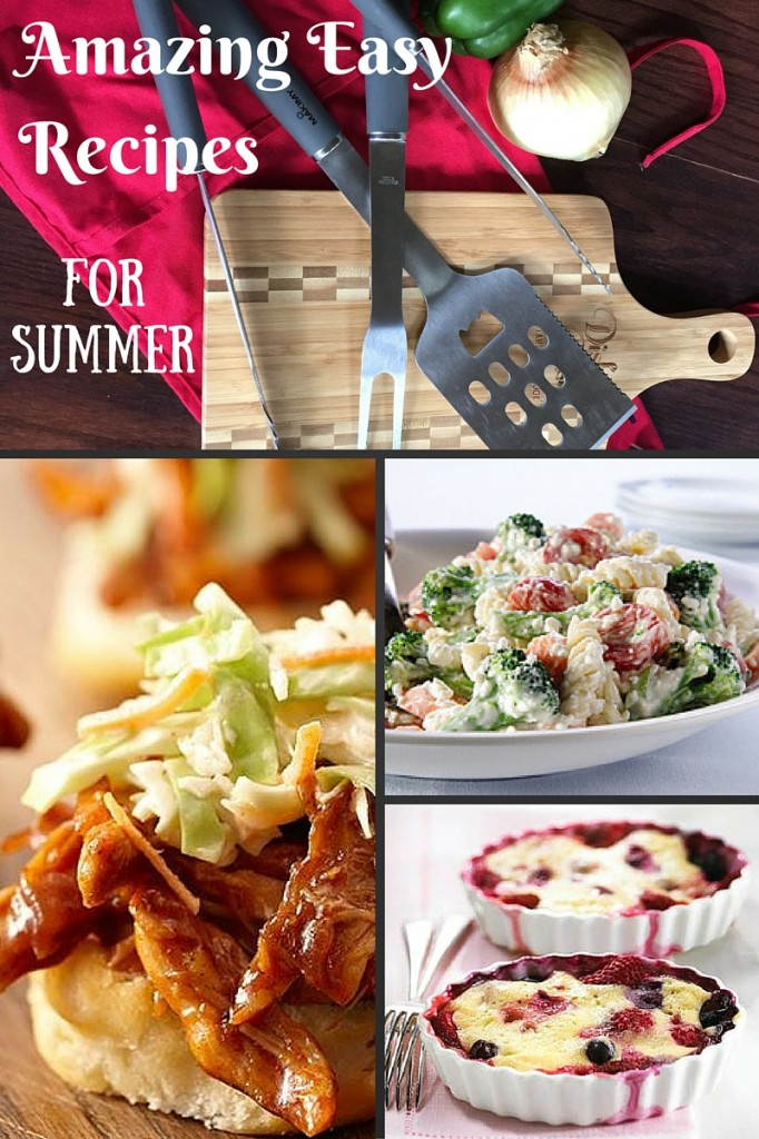 Amazing Easy Recipes for Summer