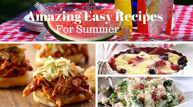 Amazing Easy Recipes for summer - feature image
