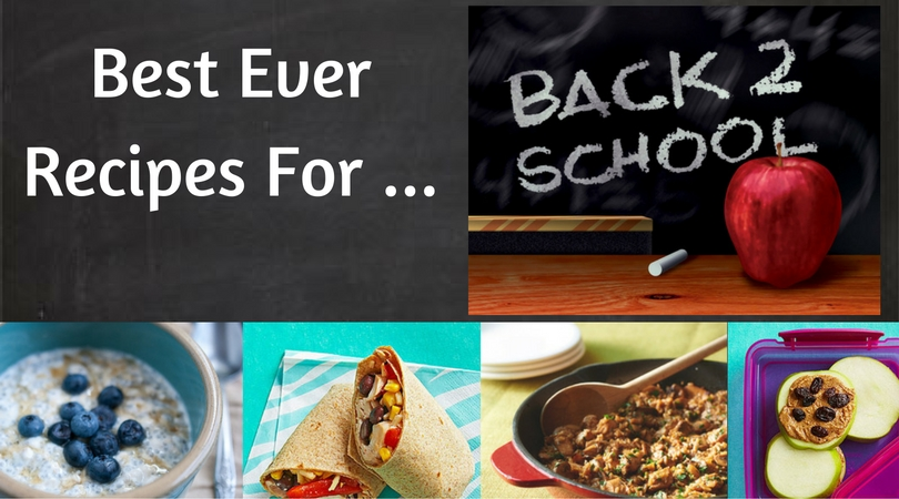 Best Ever Recipes for Back to School
