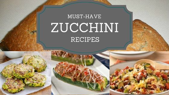 Must Have Zucchini Recipes | Dish Dish Online Cookbook