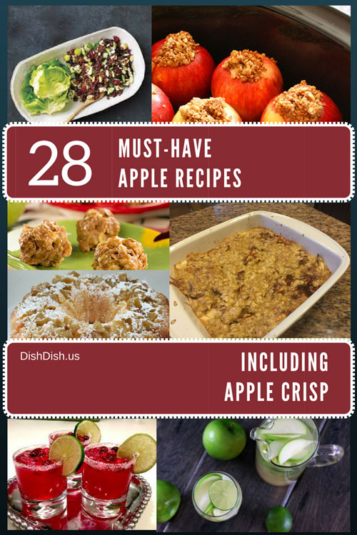 28 Must Have Apple Recipes plus Apple Crisp