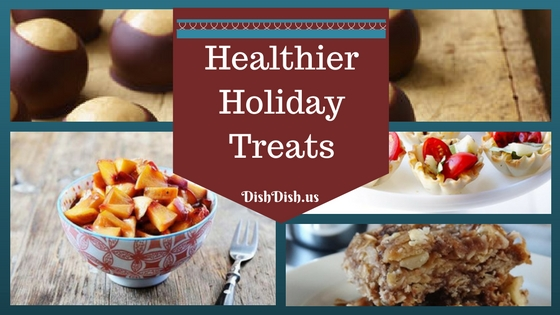Healthier Holiday Treats and Recipes