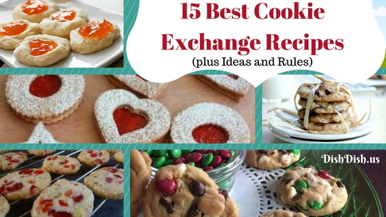 15 Best Cookie Exchange Recipes with Ideas and Rules