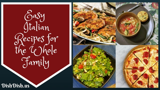 Easy Italian Recipes for the Whole Family