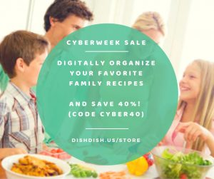 Cyberweek Sale 2018 | DIsh Dish | Recipe App