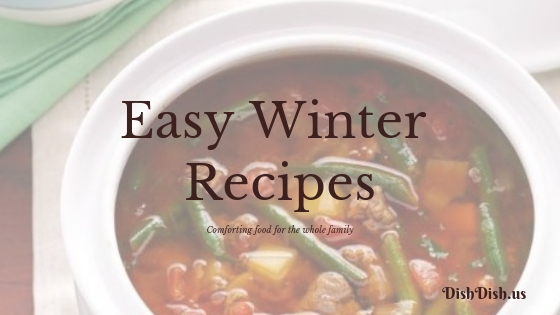Easy Winter Recipes