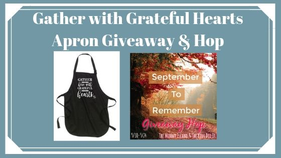 September 2 Remember Gather Apron Giveaway