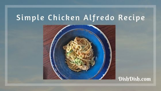 Chicken Alfredo Recipe